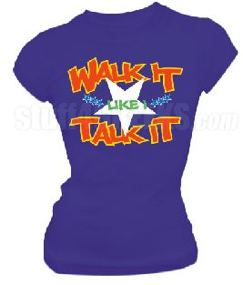 DTG-Walk It Like I Talk It-Order of the Eastern Star- Pre-Order for Atlanta Greek Picnic Pick Up At Zeus Closet