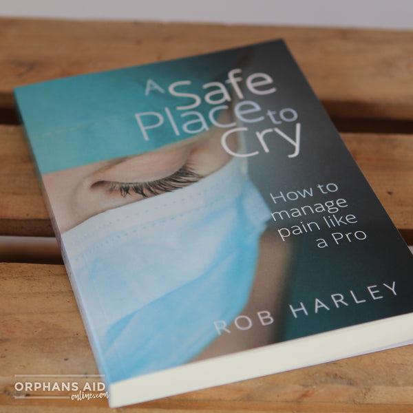 A Safe Place to Cry - Rob Harley