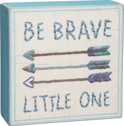 Box Sign - Be Brave BLU