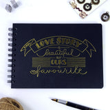 A5/A4 'Love Story' Scrapbook Photo Album Guest Book, Black Cover with Gold Embossing,