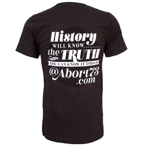 History Will Know the Truth. You Can Know it Today. Unisex T-shirt