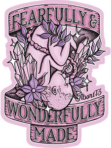 Fearfully & Wonderfully Made: Vinyl Sticker