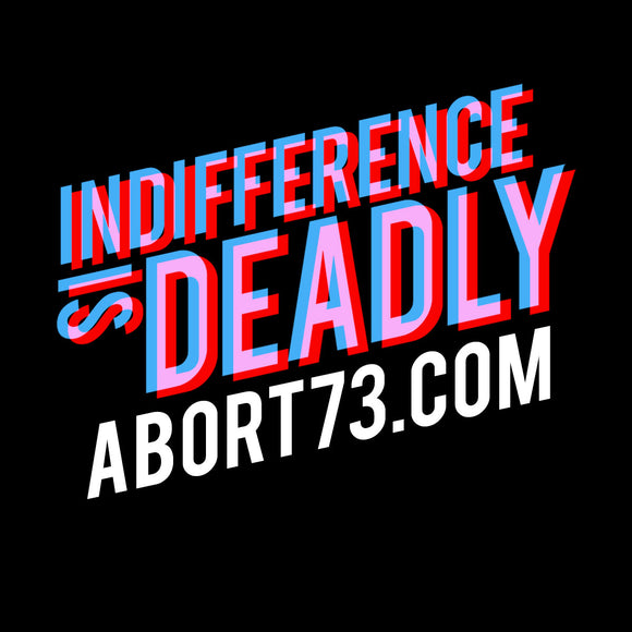 Indifference is Deadly