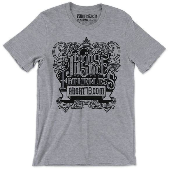 Bring Justice to the Fatherless: Unisex T-Shirt