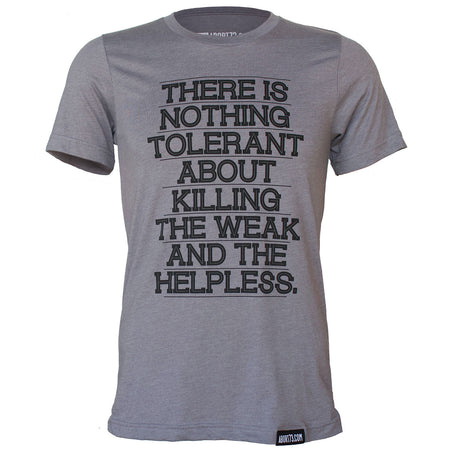 There is Nothing Tolerant: Unisex T-shirt