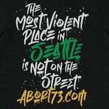 The Most Violent Place in Seattle is not on the Street.