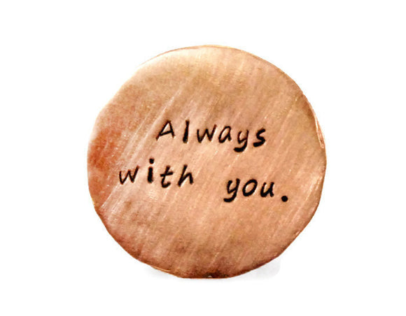 Always With You Custom Golf Marker. Personalized Custom Copper Golf Marker. Hand Stamped Disc Keepsake. Engraved Wallet Insert. By DuoStef.