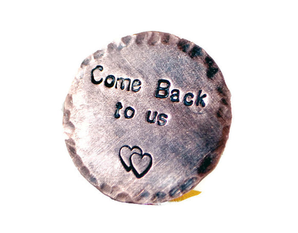 Come Back To Us. Custom Hand Stamped Golf Marker. Personalized Copper Pocket Token. Engraved Rustic Keepsake For Him. Handmade By DuoStefHammered Copper Pocket Token.
