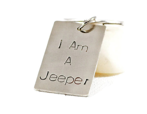 I Am A Jeeper Keychain. Personalized Silver Keychain. Hand Stamped Jeep lovers Keychain. Driver Keychain. Graduation. Handmade By DuoStef.