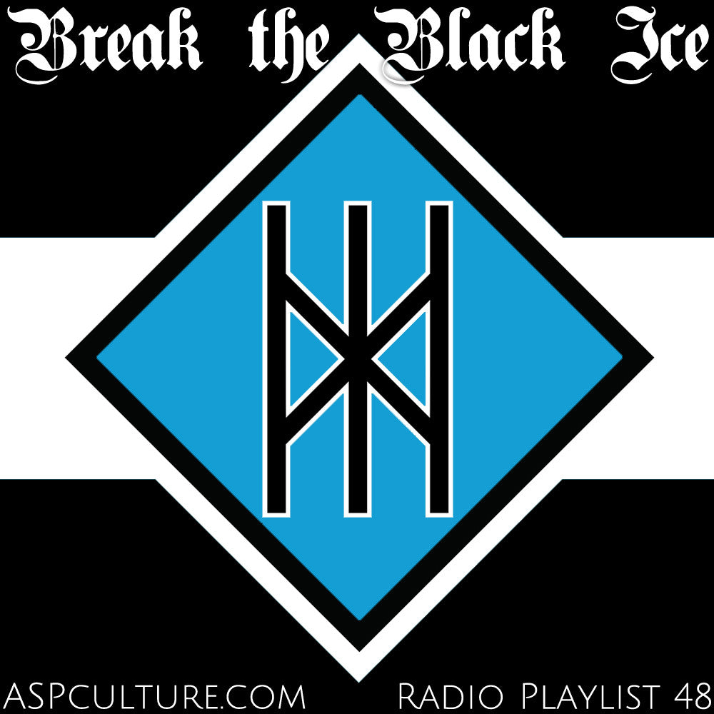 Break the Black Ice - Playlist #48