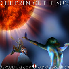ASPculture.com Radio Playlist 50 - Children of the Sun. Featuring a Faustian & Bondian blend of Alt-Rock, Synthpop & Industrial Rock from Chris Cornell, Muse, Klaxons, VNV Nation, Nine Inch Nails, Perturbator, Depeche Mode, Ulver, Chelsea Wolfe, Garbage, Laibach, Chaos All Stars, t.A.T.u., M83