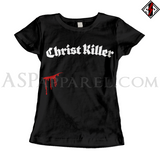 Christ Killer Ladies' T-Shirt