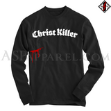 Christ Killer Long Sleeved T-Shirt
