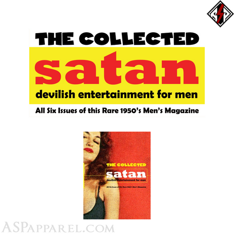 The Collected Satan: Devilish Entertainment for Men
