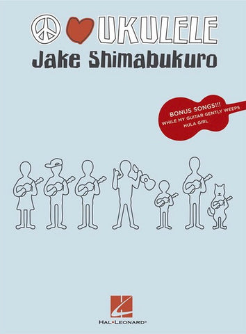 Jake Shimabukuro – Peace Love Ukulele