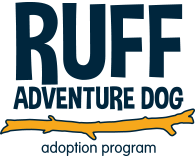 RUFF Adventure Dog Adoption Program