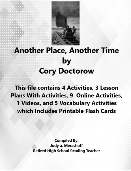 Another Place Another Time by Cory Doctorow Florida Collections 7th Grade Supplemental Activities JAMsCraftCloset