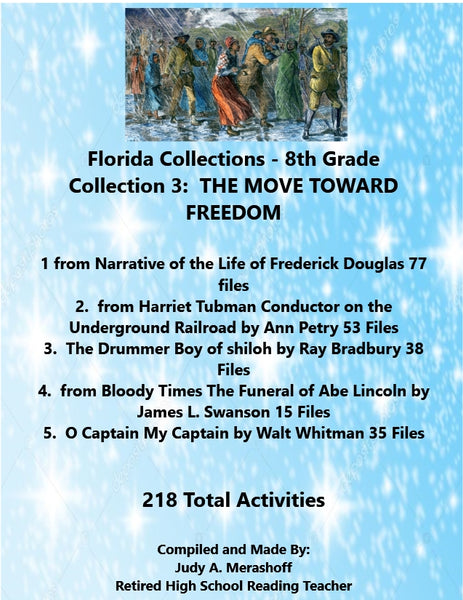 Florida Collection 8th Grade Collection 3 THE MOVE TOWARDS FREEDOM Supplemental Activities JAMsCraftCloset