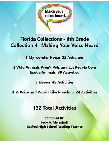Florida Collections 6th Grade Collection 4 MAKING YOUR VOICE HEARD Supplemental Activities 4 Passages JAMsCraftCloset