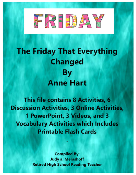 The Friday That Everything Changed by Anne Hart Short Story Teacher Resources JAMsCraftCloset