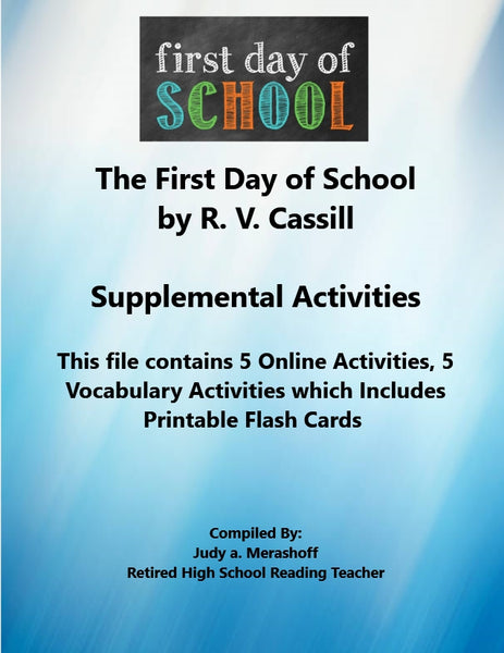 Florida Collections 6th Grade Collection 5 THE FIRST DAY OF SCHOOL by R.V. Cassill Supplemental Activities JAMsCraftCloset