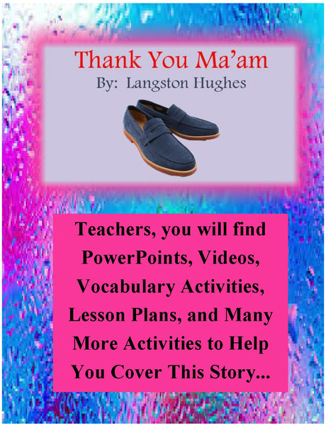 Thank You Maam By Langston Hughes Teacher Supplemental Resources Fun Engaging