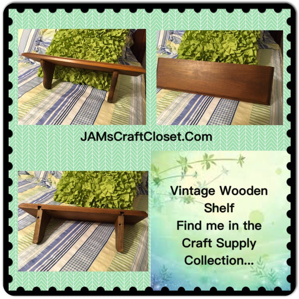 Shelf Vintage Wooden DIY 18 by 5 1/2 Inches Ready to Add YOUR Personal Touch JAMsCraftCloset