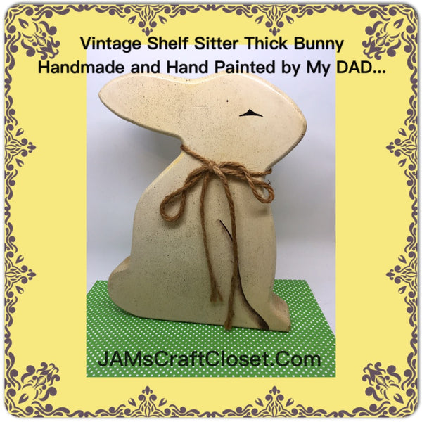 Wooden Bunny Shelf Sitter Handmade and Hand Painted by my DAD Perfect for Primitive Victorian or Country Decor JAMsCraftCloset