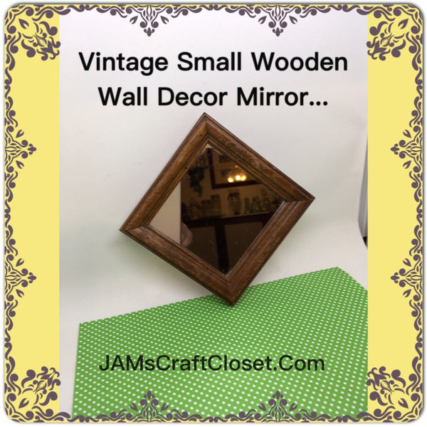 Small Mirror Wooden Frame 4 by 4 Inches Wall Art Add to Any Grouping Home Decor JAMsCraftCloset