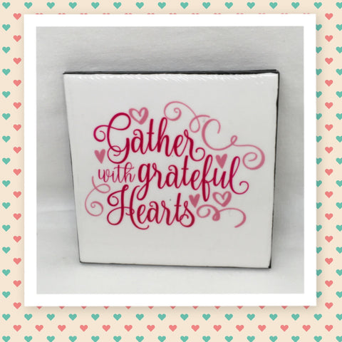 GATHER WITH GRATEFUL HEARTS Wall Art Ceramic Tile Sign Gift Idea Home Decor Positive Saying Quote Affirmation Handmade Sign Country Farmhouse  Campers RV Home and Living Wall Hanging - JAMsCraftCloset