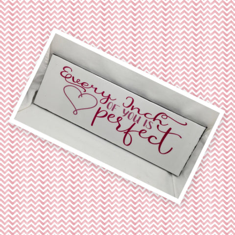 EVERY INCH OF YOU IS PERFECT Ceramic Tile Decal Sign Wall Art Wedding Gift Idea Home Country Decor Affirmation Wedding Decor Positive Saying - JAMsCraftCloset
