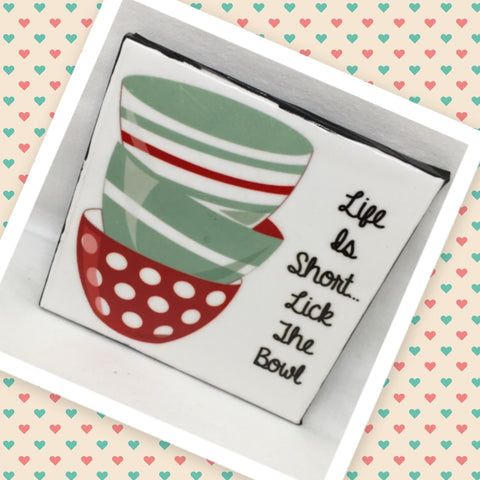 LIFE IS SHORT LICK THE BOWL Wall Art Ceramic Tile Sign Gift Idea Home Kitchen Decor Positive Saying Quote Affirmation Handmade Sign Country Farmhouse Gift Campers RV Gift Home and Living Wall Hanging - JAMsCraftCloset
