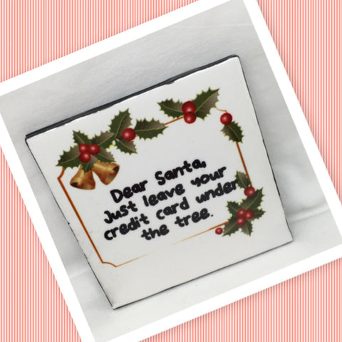 DEAR SANTA LEAVE CREDIT CARD UNDER TREE Wall Art Ceramic Tile Sign Gift Idea Home Decor  Handmade Sign Country Farmhouse Gift Campers RV Gift Wall Hanging Holiday - JAMsCraftCloset