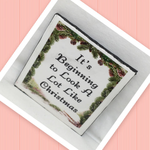 BEGINNING TO LOOK A LOT LIKE CHRISTMAS Wall Art Ceramic Tile Sign Gift Idea Home Decor  Handmade Sign Country Farmhouse Gift Campers RV Gift Wall Hanging Holiday - JAMsCraftCloset
