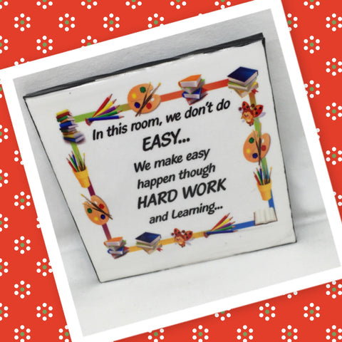 "DON""T DO EASY DO HARD WORK Wall Art Ceramic Tile Sign Gift Idea Home Decor Positive Saying Quote Affirmation Handmade Sign Country Farmhouse Gift Campers RV Gift Home and Living Wall Hanging TEACHER - JAMsCraftCloset"