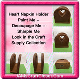 Napkin Holder Heart Cutout Handmade DIY Unfinished Wooden Ready to Add YOUR Personal Touch