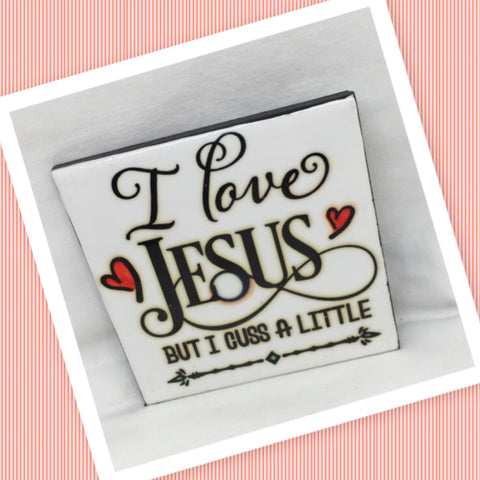I LOVE JESUS, BUT I CUSS A LITTLE Wall Art Ceramic Tile Sign Gift Home Decor Positive Quote Affirmation Handmade Sign Country Farmhouse Gift Campers RV Gift Home and Living Wall Hanging FAITH - JAMsCraftCloset