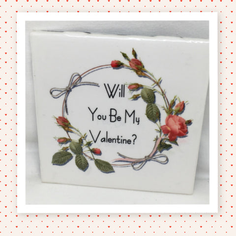 WILL YOU BE MY VALENTINE? Wall Art Ceramic Tile Sign Gift Idea Home Decor Positive Saying Handmade Sign Country Farmhouse Gift Campers RV Gift Home and Living Wall Hanging - JAMsCraftCloset