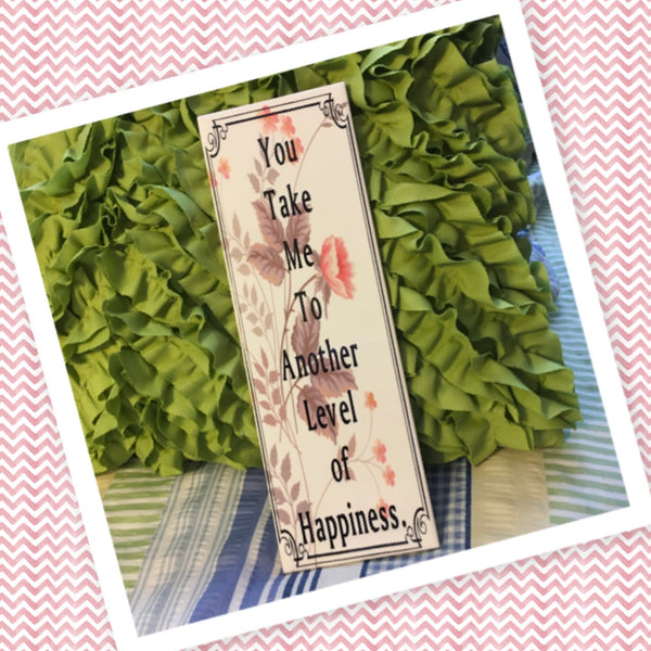 YOU TAKE ME TO ANOTHER LEVEL Ceramic Tile Sign Wall Art Wedding Gift Idea Home Country Decor Affirmation Wedding Decor Positive Saying Valentine's Day Gift - JAMsCraftCloset