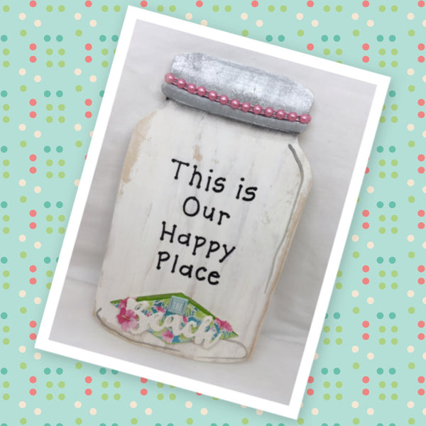 This is Our Happy Place Wooden Mason Jar Sign Wall Art Wall Hanging Hand Painted