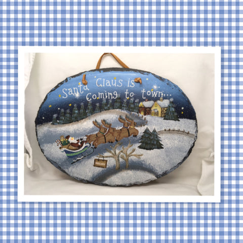 Slate OVAL Hand Painted SANTA CLAUS IS COMING TO TOWN Holiday Wall Art Gift