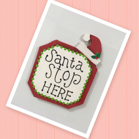 SANTA STOP HERE Doorknob Hanger Magnet Handmade Hand Painted Holiday Folk Art