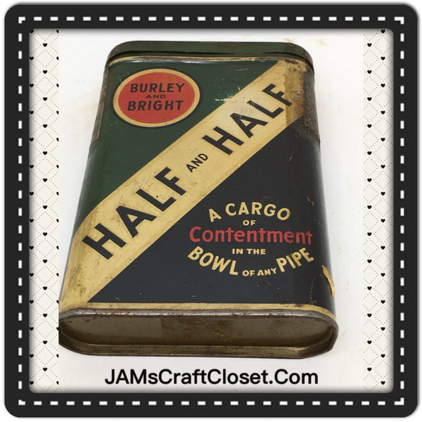 Tin Vintage Half and Half Burley and Bright Tin Advertising Tin Collector Tin c. 1930 JAMsCraftCloset