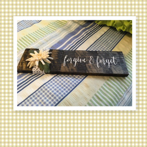 FORGIVE AND FORGET Wooden Sign Positive Words TAN Floral Handmade Hand Painted Gift Idea Home Decor