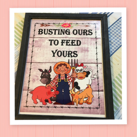 BUSTING OURS TO FEED YOURS Vintage Black Wood Frame Sublimation on Metal Positive Saying Wall Art Home Decor Gift Idea One of a Kind-Unique-Home-Country-Decor-Cottage Chic-Gift - JAMsCraftCloset