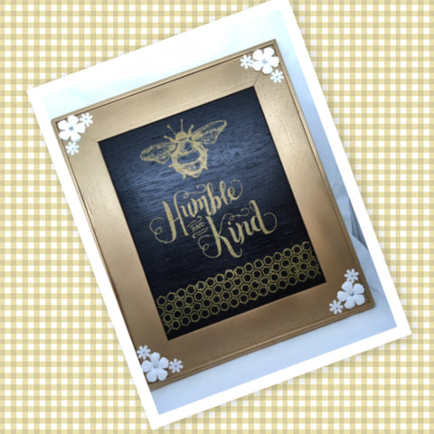 BEE HUMBLE AND KIND Vintage Gold Framed Saying Sign Wall Art Hand Painted Gift