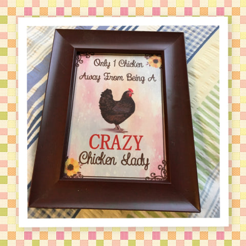 ONLY ONE CHICKEN AWAY Vintage Natural Wood Frame Sublimation on Metal Positive Saying Wall Art Home Decor Gift Idea One of a Kind-Unique-Home-Country-Decor-Cottage Chic-Gift - JAMsCraftCloset