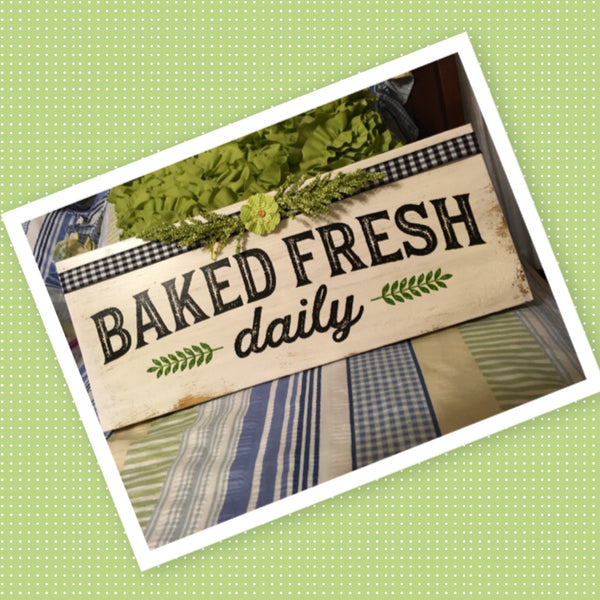 BAKED FRESH DAILY White Wooden Sign Country Farmhouse Wall Art Gift Campers RV JAMsCraftCloset