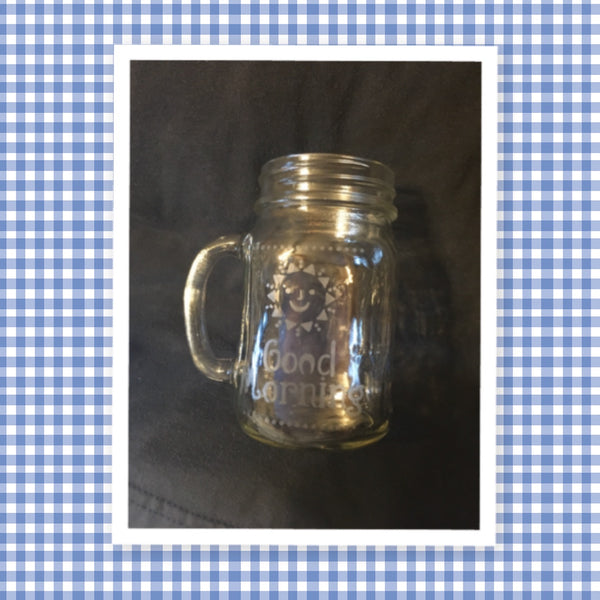 Mugs Mason Jar Hand Etched GOOD MORNING SUNSHINE With Heart on Handle