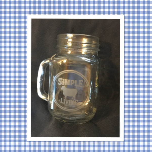 Mugs Mason Jar Hand Etched SIMPLE LIVING With Heart on Handle